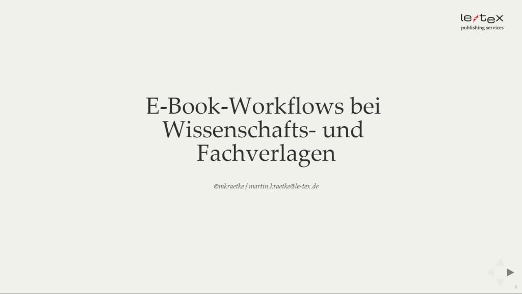 E-Book-Workflows bei Wissenschafts- und Fachverlagen